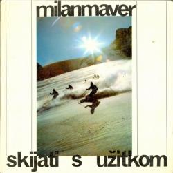 Skijati sa uzitkom, autor Milan Maver, Slo.