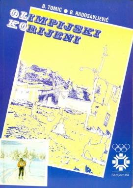 Olimpijski korijeni, Izdavac Smucarski savez BiH 1984.