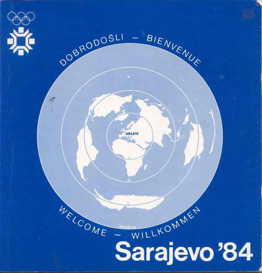 """""""Dobrodosli u Sarajevo"""" Izdavac: Organizacioni Komitet ZOI'84. Sarajevo"""