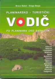 Izvrstan planinarski vodic po planinama oko Sarajeva