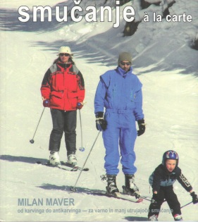 Smucanje a la carte autor Milan Maver
